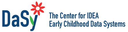 DaSy: Teh Center for IDEA Early Childhood Data Systems