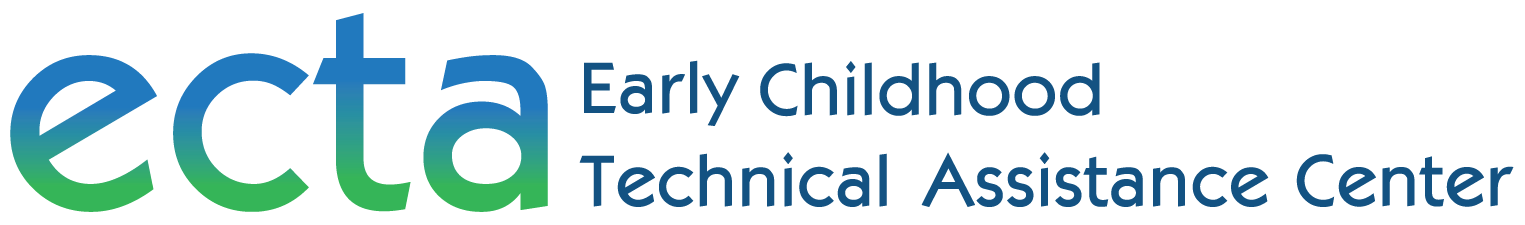 Early Childhood Technical Assistance (ECTA) Center