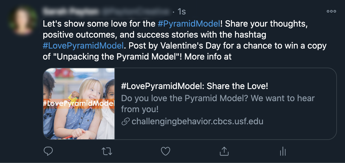 Social media post image reading: #LovePyramidModel. Do you love Pyramid Model? Share why for a chance to win! challenging behavior dot CBCS dot USF dot EDU forward slash love.